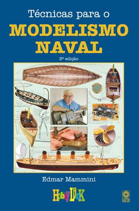 Livro Técnicas para o Modelismo Naval, de Edmar Mammini