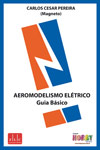 Aeromodelismo Elétrico - Guia Básico
