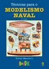 Técnicas para o Modelismo Naval