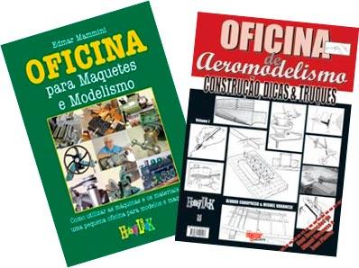 2 Livros: OFICINA DE AEROMODELISMO e OFICINA PARA MAQUETES E MODELISMO